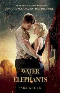 Sara Gruen ~ Water for Elephants