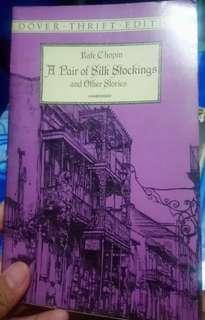 A Pair of Silk Stockings and Other Stories by Kate Chopin