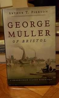 George Muller of Bistrol by Arthur T. Pierson