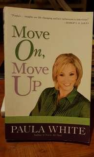 Move On, Move Up by Paula White