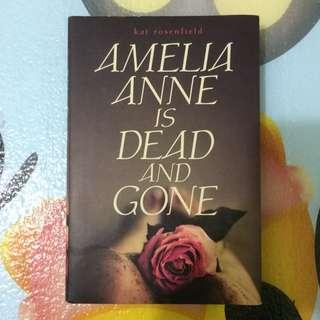 Amelia Anne is dead and gone book by Kat Rosenfield