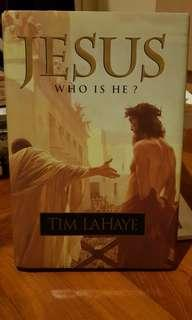 Jesus Who Is He? By Tim LaHaye