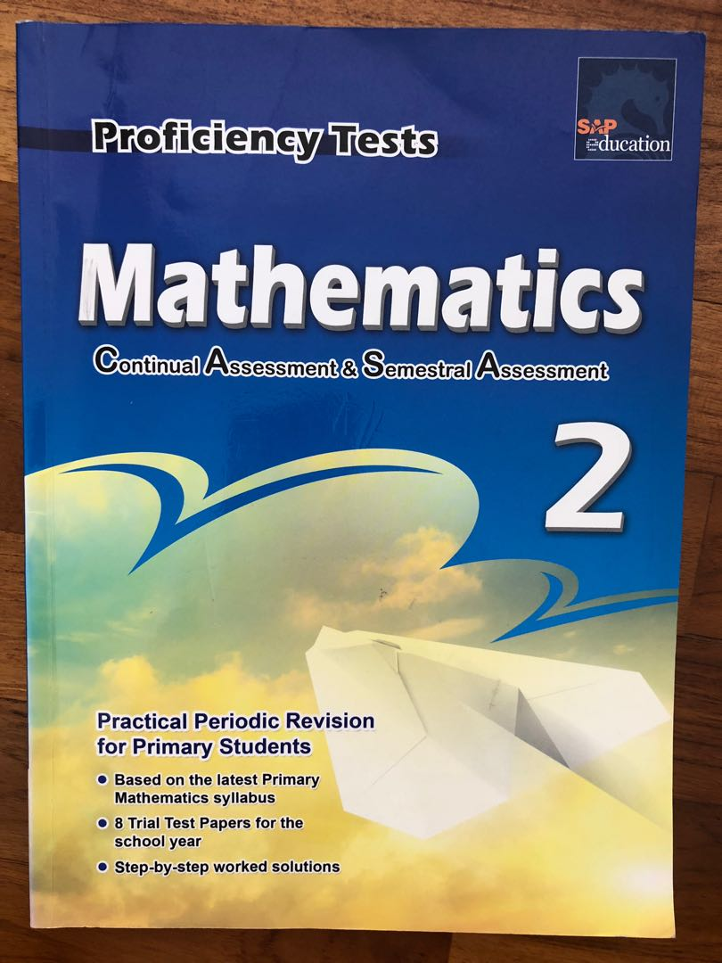 Free Proficiency Tests Mathematics Continual Assessment & Semestral  Assessment Primary 2 P2