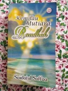 Kemilau Mutiara Raudhah - Saidatul Saffa