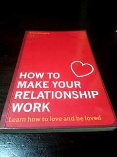 *Free Postage*How To Make Your Relationship Work