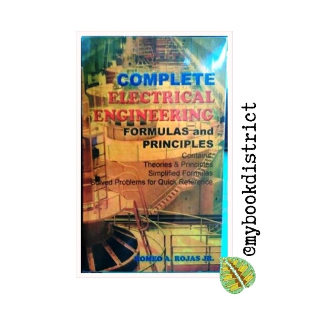 Complete Electrical Engineering Formulas & Principles by Rojas