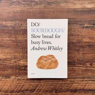 🚚 Do Sourdough: Slow bread for busy lives by Andrew Whitley