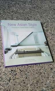 New Asian Style : Contemporary Tropical Living