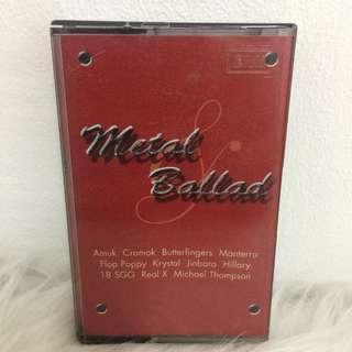 Kaset Cassette Metal ballad