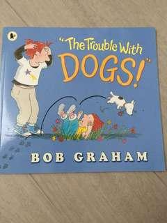 Brand New! The Trouble with Dogs