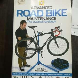 Advanced Road Bike Maintenance: The practical handbook