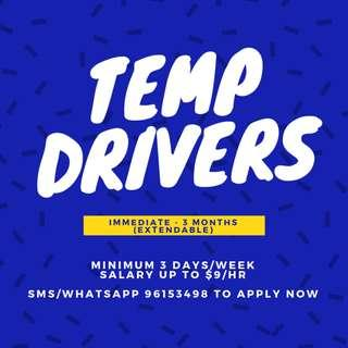 Looking for: 10x Temp/Part Time Drivers (Immediate - 3 months) || $8-9/hr