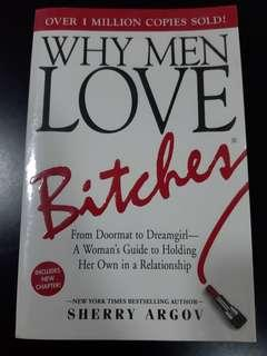Why Men Love Bitches