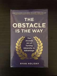 """The Obstacle Is The Way: The Ancient Art of Turning Adversity to Advantage"" by Ryan Holiday"