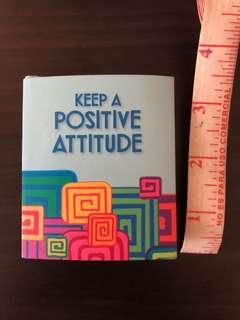 """Keep A Positive Attitude"" (little book)"
