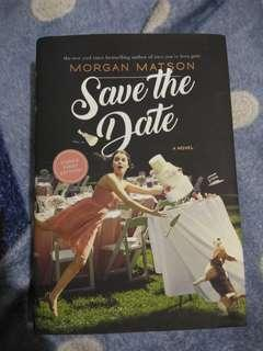 Save the date hardbound by Morgan Matson signed