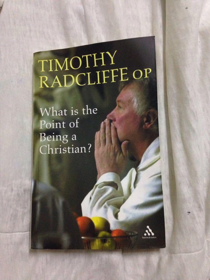 What is the Point of Being a Christian Book by Timothy Radcliffe OP