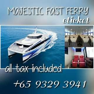 Majestic Fast Ferry Eticket to Batam/Sekupang