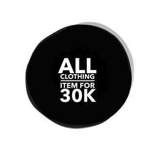 All items 30K exclude shoes and bags