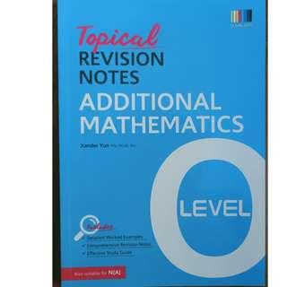 ++ Brand New O Level Additional Mathematics Topical Revision Notes (Math) for sale