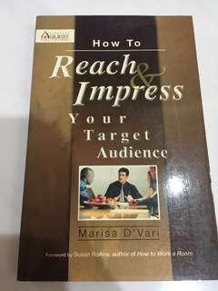 How to reach and impress your target audience