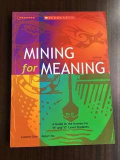 NEW Mining For Meaning
