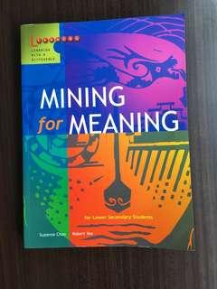 NEW Mining For Meaning Lower Secondary