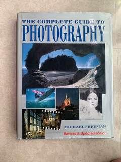 The Complete Guide to Photograph- Michael Freeman