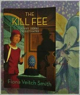 The Kill Fee by Fiona Veitch Smith