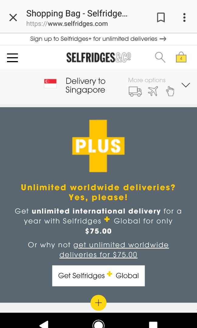c545ad856a9d4 Selfridges plus share unlimited global deliveries