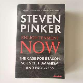 Enlightenment Now : The Case for Reason, Science, Humanism, and Progress - Steven Pinker