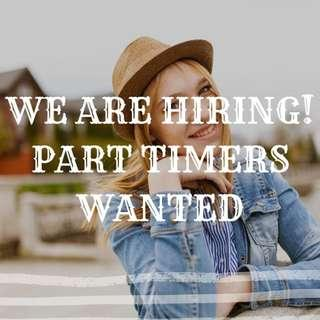 PART TIMERS WANTED