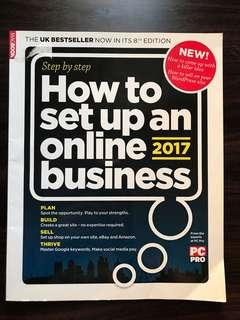 Step by Step How to Set Up an Online Business 2017- Still Relevant for 2019