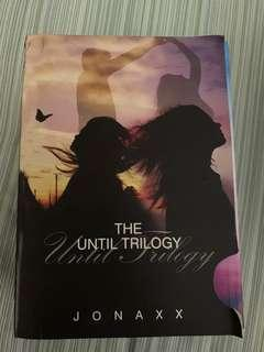 The Until Trilogy by Jonaxx