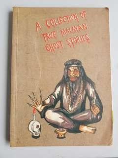 A Collection Of True Malayan Ghost Stories