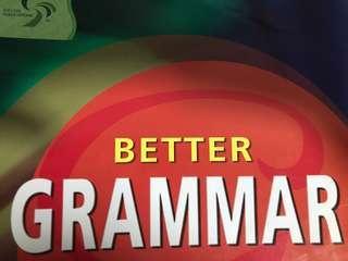 O Level English Better Grammar