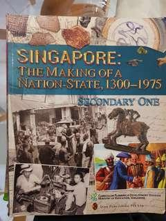 Sec 1 History Textbook Singapore: The Making of a Nation-State, 1300-1975