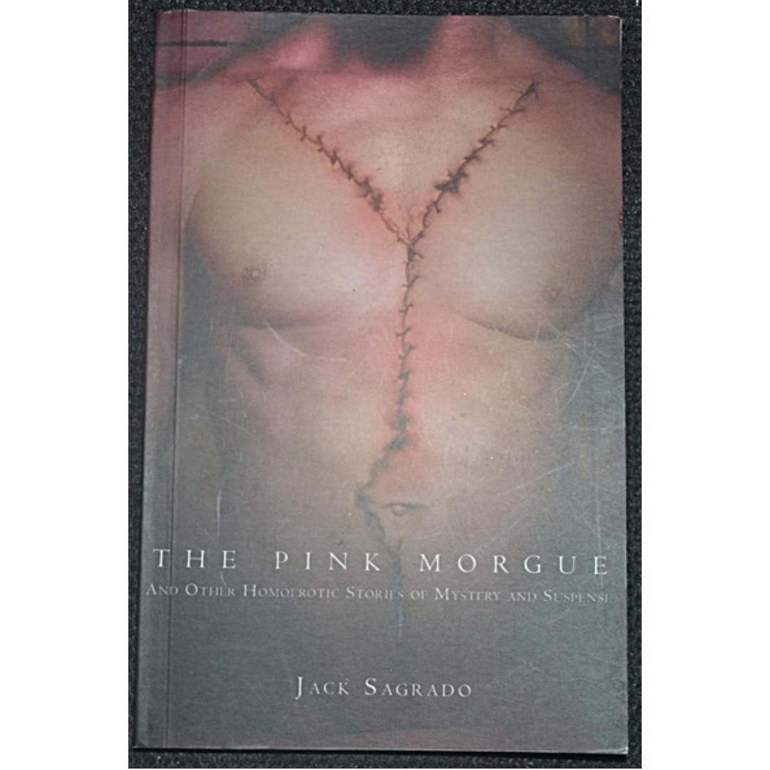 The Pink Morgue: and other homoerotic stories of mystery and suspense