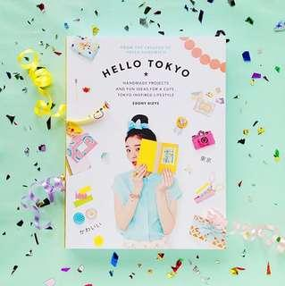 Hello Tokyo: Handmade Projects and Fun Ideas