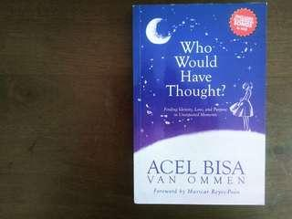 Who Would Have Thought by Acel Van Omen