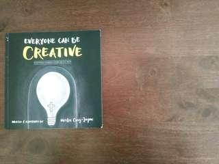 Everyone Can Be Creative