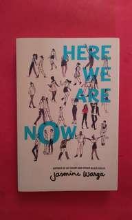 Here we are now- Jasmine Warga