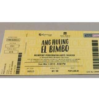 Ang Huling El Bimbo The Musical Gold ticket Mar 3 8PM
