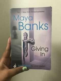 Giving in by Maya Banks (fiction erotic)
