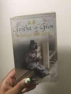 Geisha of Gion by Mineko Wasaki (autobiography)