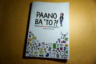Paano Ba 'To: How to Survive Growing Up by Bianca Gonzalez