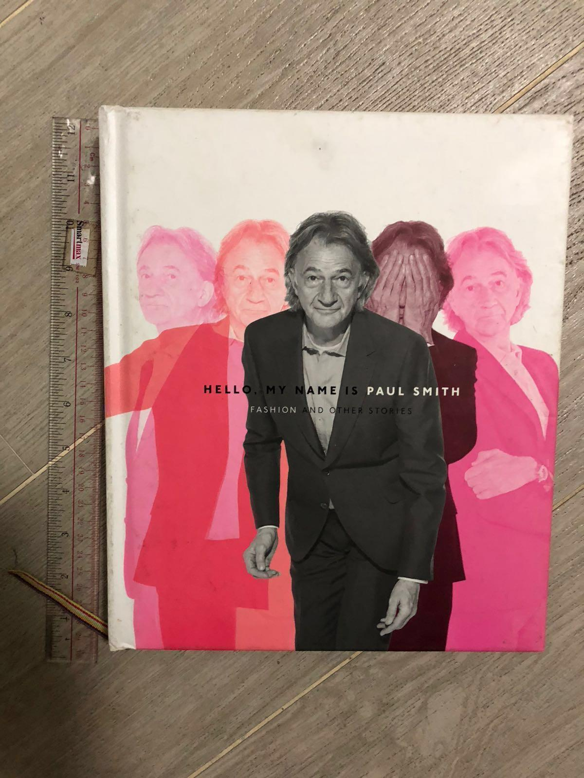 Hello my name is Paul Smith: fashion and other stories