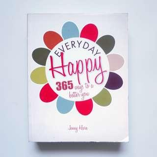 Everyday Happy 365 ways to a better you by Jenny Hare
