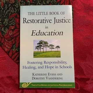 The Little Book of Restorative Justice in Education by Katherine Evans & Dorothy Vaandering