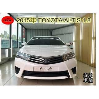 2015年 豐田 ALTIS 1.8  白色